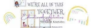 A Keepsake of Positivity: Educational Resources for We're All in This Together