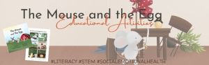 Educational Activities: Responsibility with The Mouse and the Egg