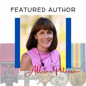 Featuring Exemplary Author, Allison Paterson and Australia Remembers 2