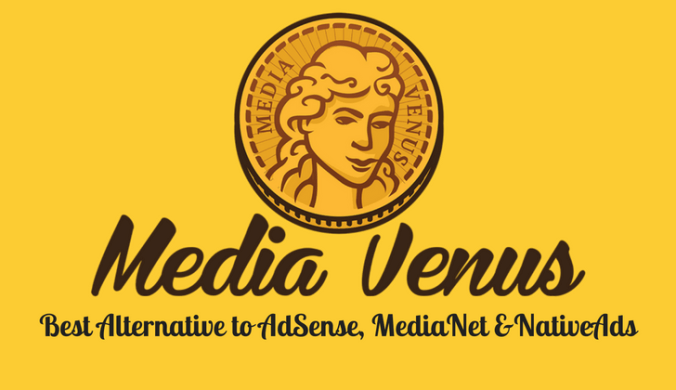 MediaVenus Review Best Alternative to AdSense MediaNet & NativeAds