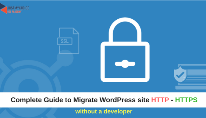 How to Migrate your WordPress website from HTTP to HTTPS