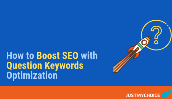 How to boost SEO with Question Keywords Optimization
