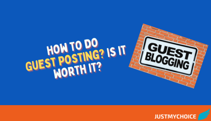 How to do Guest Posting? Is it worth it?