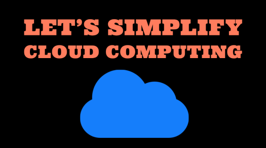 Simplify cloud computing concept