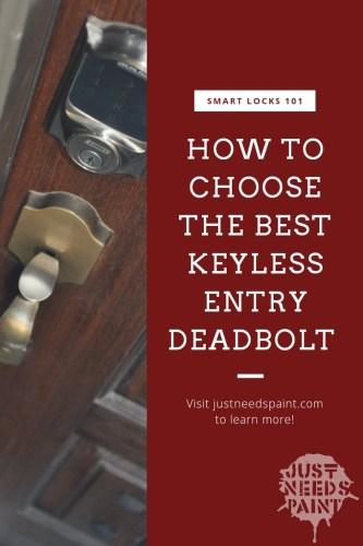 How to Choose the Best Keyless Entry Deadbolt