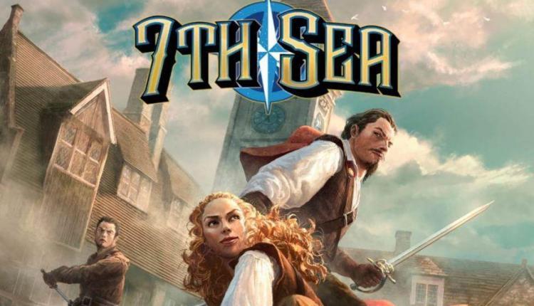7th Sea: il ritorno in grande stile del gioco di ruolo cappa e spada – Recensione