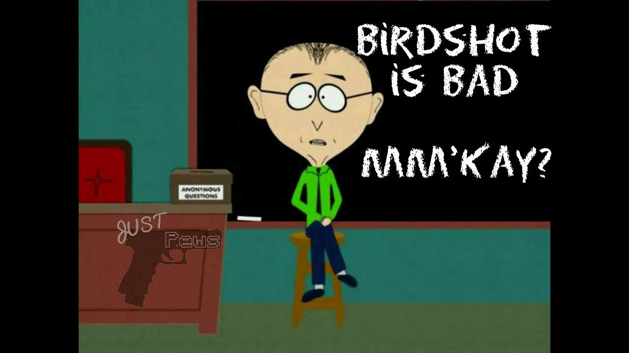 Birdshot is bad