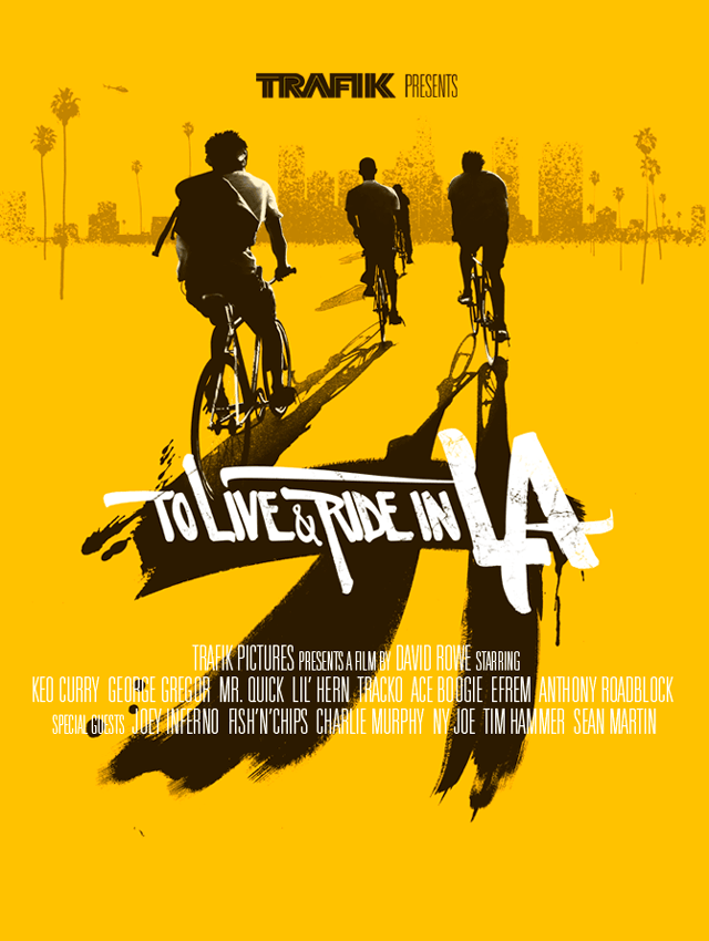 To Live & Ride in LA Poster