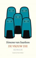 De vrouw die - Simone van Saarloos