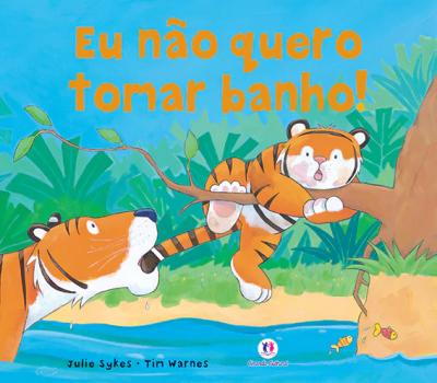 Livro para a criança que não quer tomar banho - Just Real Moms