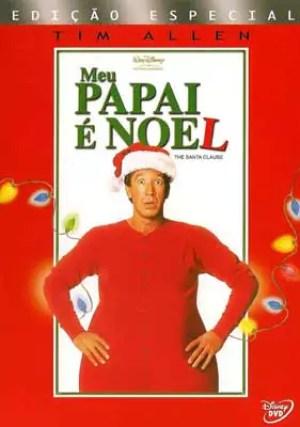 Os melhores filmes de Natal para ver com as crianças - Meu Papai é Noel