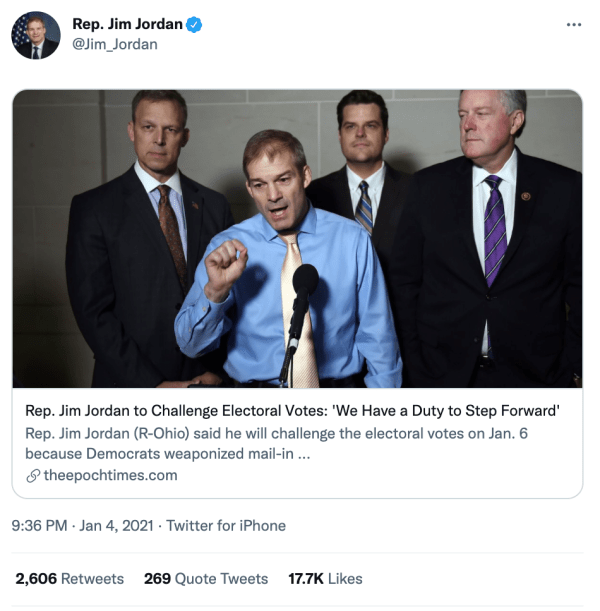 """A tweet by Rep. Jim Jordan (@Jim_Jordan) on January 4, 2021 at 9:36pm with an article from theepoctimes.com. The image shows Jim Jordan with three other men at a press conference, and the text reads, """"Rep. Jim Jordan to Challenge Electoral Votes: 'We Have a Duty to Step Forward' Rep. Jim Jordan (R-Ohio) said he will challenge the electoral votes on Jan. 6 because the Democrats weaponized mail-in…"""""""