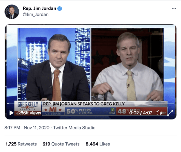 "A tweet by Rep. Jim Jordan (@Jim_Jordan) on November 11, 2020 at 8:17pm of a video from Newsmax. It shows Jim Jordan and Greg Kelly. A caption on Newsmax reads, ""Rep. Jim Jordan speaks to Greg Kelly."""