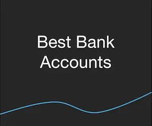 Banking - Best Bank Accounts