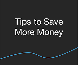 Budget - Tips to Save More Money