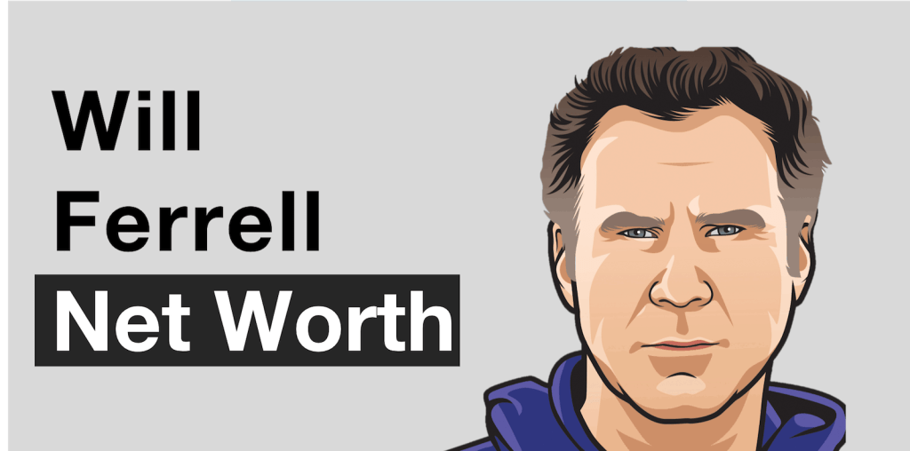 Will Ferrell Net Worth - Feature