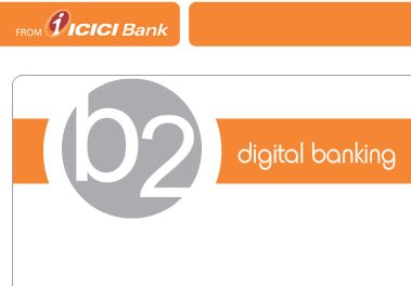 ICICI B2 account