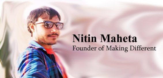 Interview with Nitin Maheta - Founder of Making Different