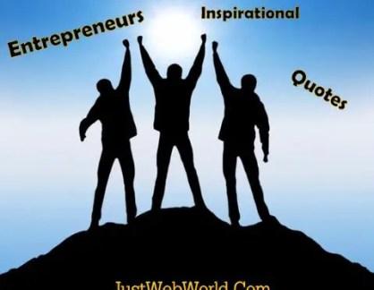 Entrepreneurs Inspirational Quotes
