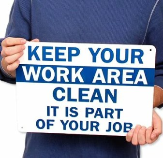 Keep Your Work Area Clean