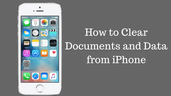 How to Delete Documents and Data on iPhone 4,5,6,7