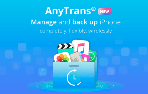 AnyTrans - Your One-Stop Manager for iPhone