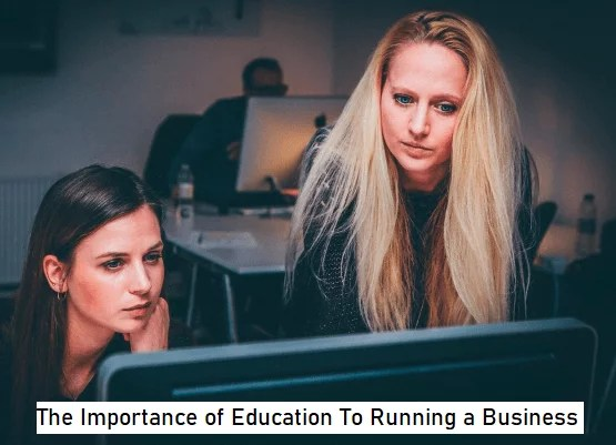 Importance of Education To Running a Business