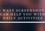 Screenshots Can Help