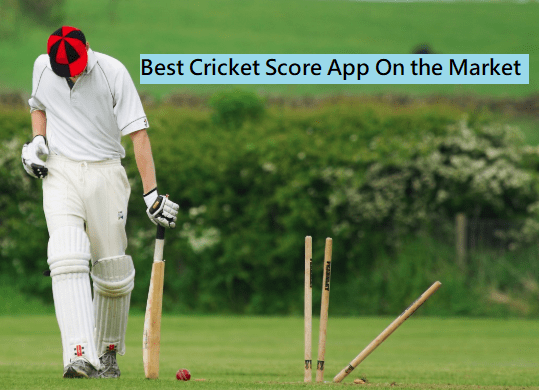Cricket Score App On the Market