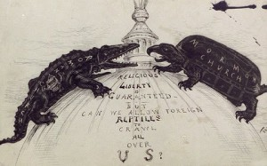 """In the 19th Century, Americans feared foreign """"reptiles"""" like the Mormons and Catholics would infiltrate national politics."""