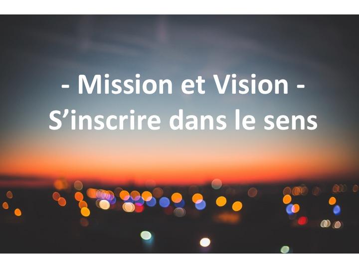 Mission et Vision : une question de sens pour tous !