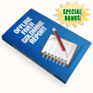 Special Bonuses - June 2015 - Offline Fiverr Goldmine Report