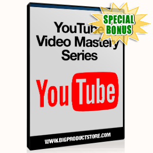 Special Bonuses - June 2015 - You Tube Video Mastery Video Series