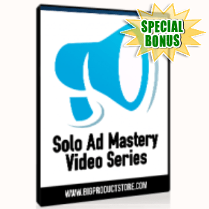 Special Bonuses - June 2015 - Solo Ad Mastery Video Series