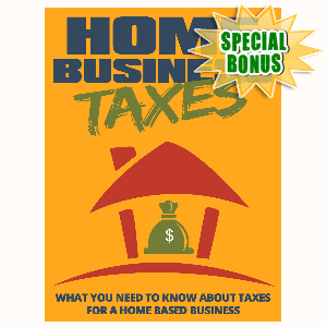 Special Bonuses - July 2015 - Home Business Taxes