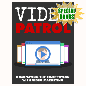 Special Bonuses - August 2015 - Video Patrol