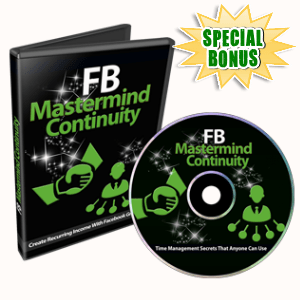 Special Bonuses - August 2015 - FB Mastermind Continuity Video Series