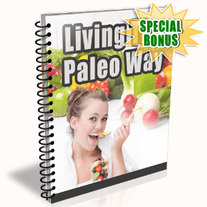 Special Bonuses - August 2015 - Living The Paleo Way