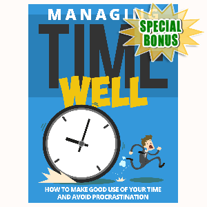 Special Bonuses - August 2015 - Managing Time Well