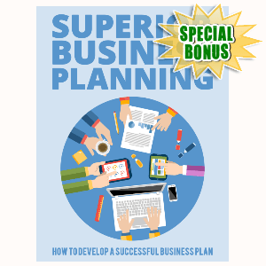 Special Bonuses - September 2015 - Superior Business Planning