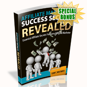 Special Bonuses - September 2015 - Affiliate Marketing Success Secrets Revealed