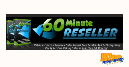 60 Minute Reseller Review and Bonuses