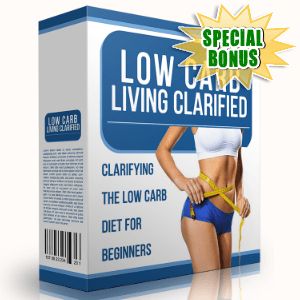 Special Bonuses - October 2015 - Low Carb Living Clarified
