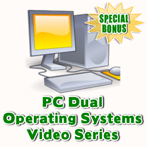 Special Bonuses - October 2015 - PC Dual Operating Systems Video Series