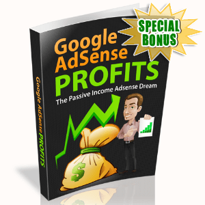 Special Bonuses - October 2015 - Google Adsense Profits