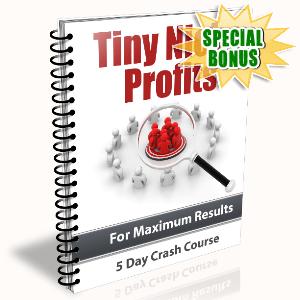 Special Bonuses - November 2015 - Tiny Niche Profits