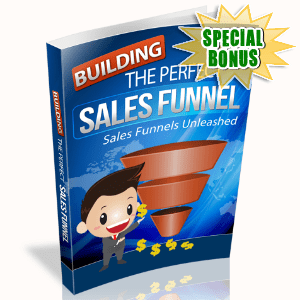 Special Bonuses - January 2016 - Building The Perfect Sales Funnel