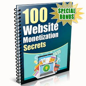 Special Bonuses - February 2016 - 100 Website Monetization Secrets