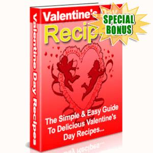 Special Bonuses - February 2016 - Valentine's Day Recipes