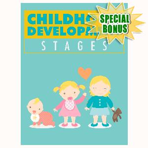 Special Bonuses - February 2016 - Childhood Devlopment Stages